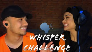 WHISPER CHALLENGE!!! WITH A TWIST 🤔🤨
