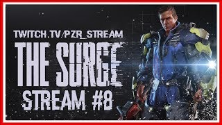 ПРОХОЖДЕНИЕ The Surge — СТРИМ #8