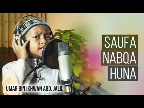 Nasyid: Saufa Nabqa Huna سَوْفَ نَبْقَى هُنَا by Umar bin Muh. Ikhwan Abd. Jalil