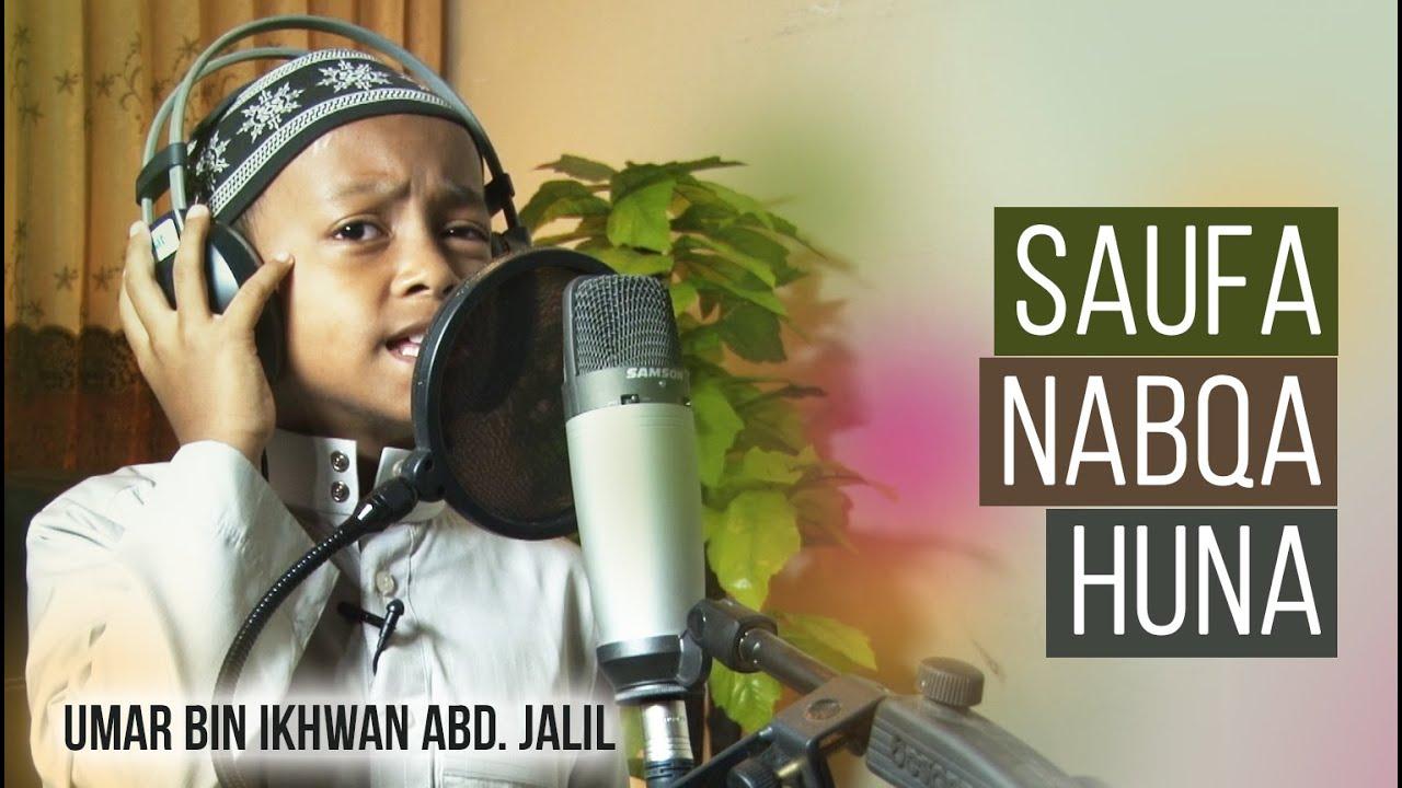 Download Nasyid: Saufa Nabqa Huna سَوْفَ نَبْقَى هُنَا by Umar bin Muh. Ikhwan Abd. Jalil