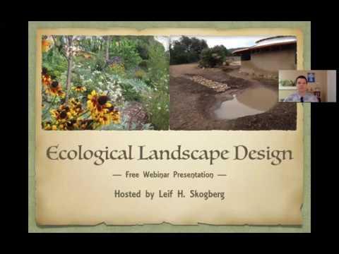 Ecological Landscape Design Webinar With Leif Skogberg - GLTV Free Webinar - 1