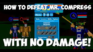NEW 125K CODE!! How to defeat Mr. Compress with NO DAMAGE!! | Boku No Roblox: Remastered