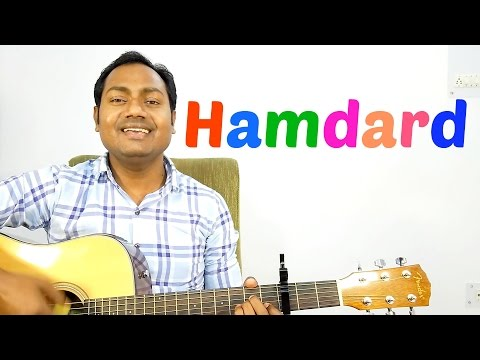 "HAMDARD - EK VILLAIN ""COMPLETE EASY GUITAR LESSON/TUTORIAL AND CHORDS"""