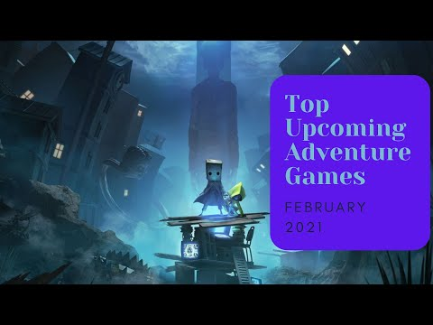 5 Top Upcoming Adventure Games of February 2021 |