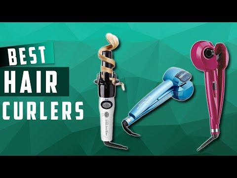 Top 5 Best Automatic Hair Curlers Available On The Market In 2020
