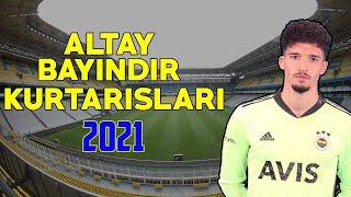Altay Bayındır Tüm Kurtarışları 2020/2021