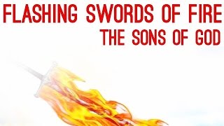 Flashing Swords of Fire, The Sons of God