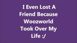 Goodbye Woozworld