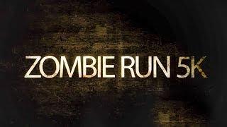 ZOMBIE RUN™ 5K - Promo Video