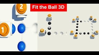Fit the Ball 3D   1  -  30 Levels