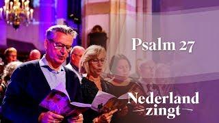 Nederland Zingt: Psalm 27 - Mijn licht, mijn heil is Hij