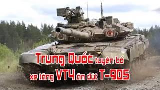 Trung Quốc tuyên bố xe tăng VT4 ăn đứt T 90S