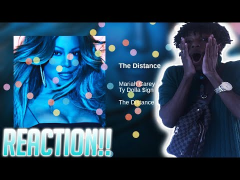 Mariah Carey - The Distance Ft. Ty Dolla Sign REACTION