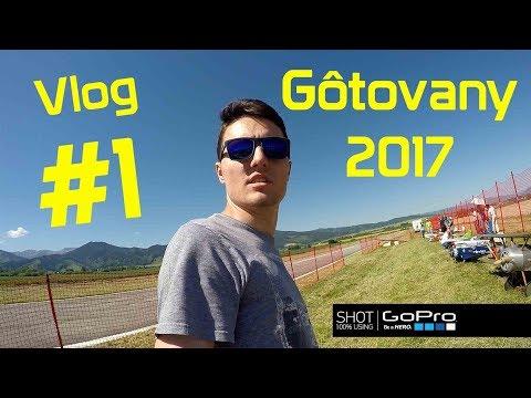 Gôtovany 2017 - VLOG #1 - GoPro HERO4 - FullHD