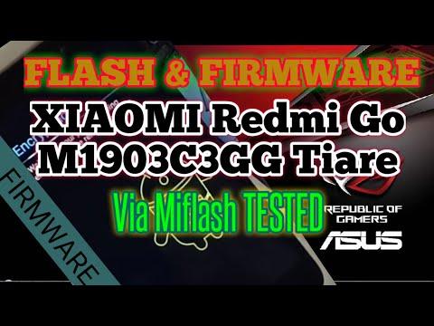 TUTORIAL FLASH XIAOMI Redmi Go M1903C3GG Tiare Via Miflash