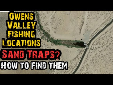 How To: Locate Owens Valley Sand Trap Fishing Spots