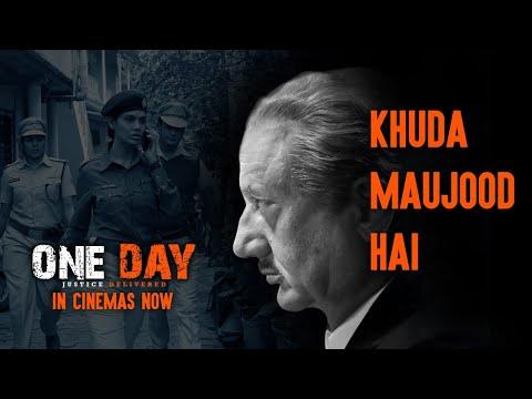 Khuda Maujood Hai Video   One Day: Justice Delivered   Anupam Kher, Esha Gupta, Kumud Mishra Mp3