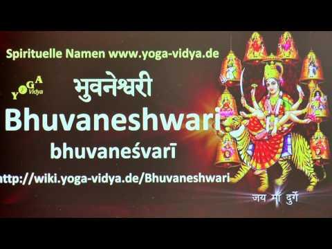 Spiritueller Name Bhuvaneshwari   - Bedeutung und Übersetzung aus dem Sanskrit