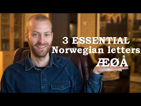 HOW TO PRONOUNCE Æ Ø Å - And why we started using these letters in Norway