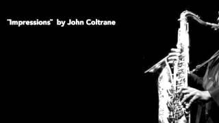 ¨Impressions¨  by John Coltrane (Funky play along)
