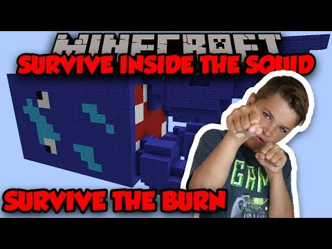 SURVIVE INSIDE THE GIANT SQUID in MINECRAFT SURVIVE THE BURN | CHALLENGE WITH MY DAD