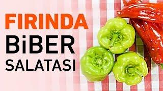 Fırında Biber Salatası Tarifi   Biber Salatası Nasıl Yapılır?