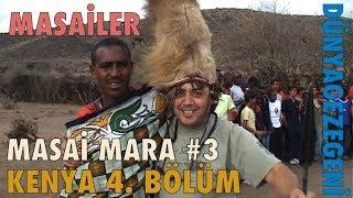 Kenya 4. Bölüm. Masailer , Masai Mara , Dünya Gezegeni DG