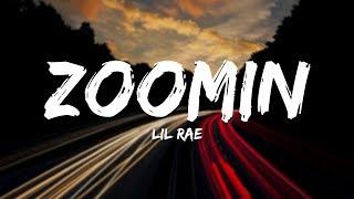 Lil Rae - ZOOMIN (Lyrics) [New Hip Hop Songs 2020]
