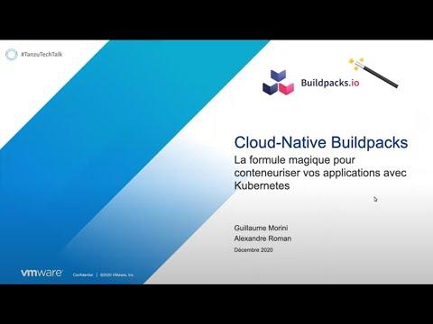 Cloud Native Buildpack : La formule pour transformer vos applications en conteneurs avec Kubernetes