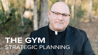 The Gym | Strategic Planning