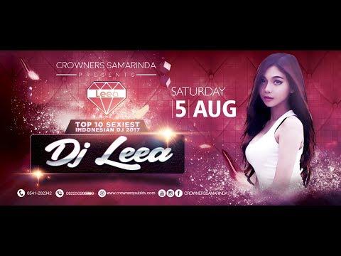 Crowners Samarinda DJ Leea (5 August 2017)
