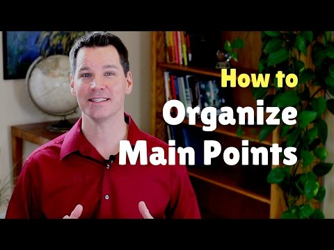 How to Organize Main Points of a Presentation