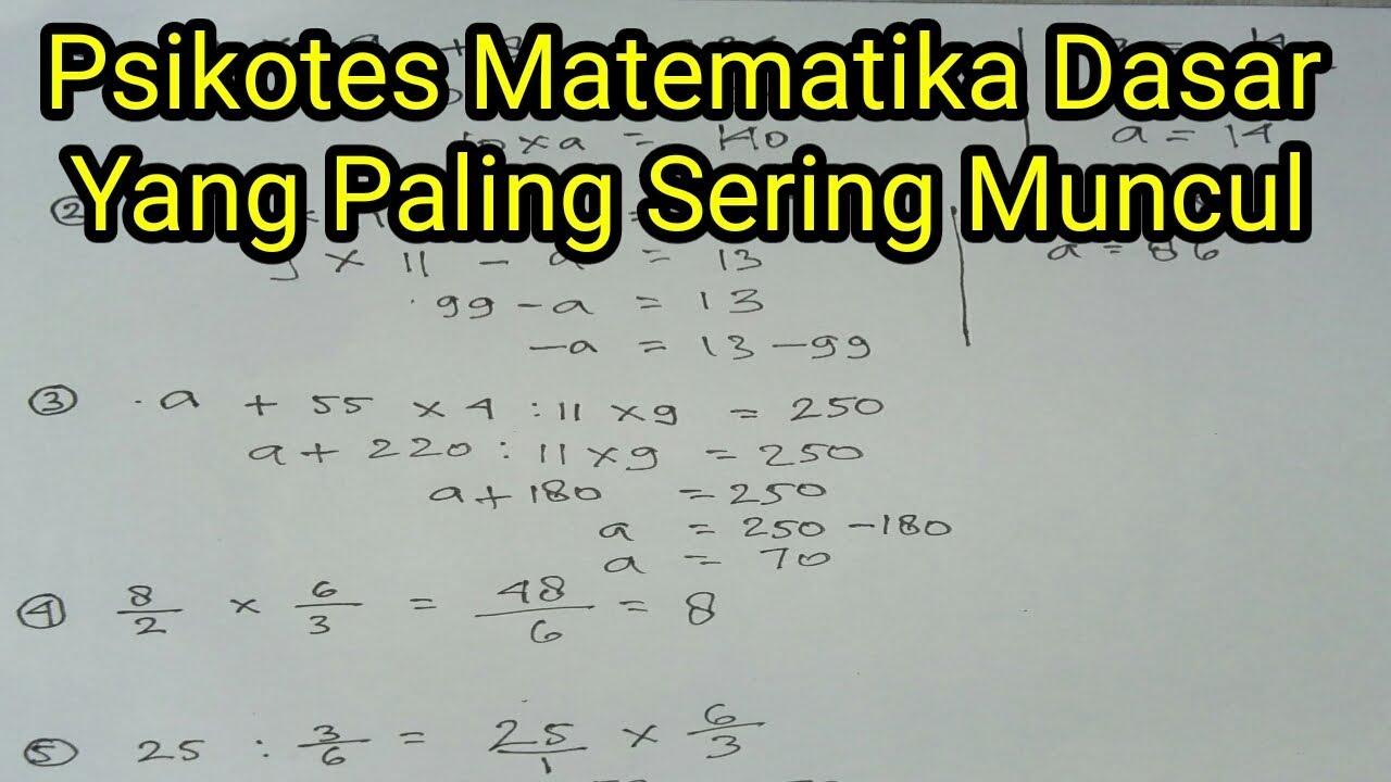 20201205 soal psikotes online soal psikotes pdf soal tes matematika melamar kerja tes logika penalaran dan pembahasannya tes matematika dasar pt yamaha tes. Psikotes Matematika Dasar Youtube