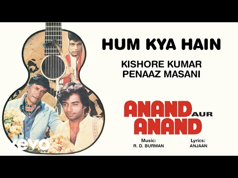 Hum Kya Hain - Anand Aur Anand | (Official Audio)