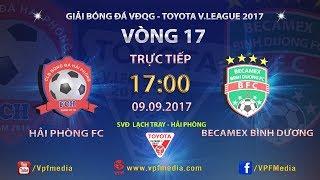 Hai Phong vs Binh Duong full match