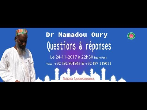 Questions & Réponses #16 - Dr. Mamadou Oury - radio laawolkisal