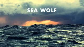 "Sea Wolf ""Whirlpool"" Old World Romance w/ lyrics"