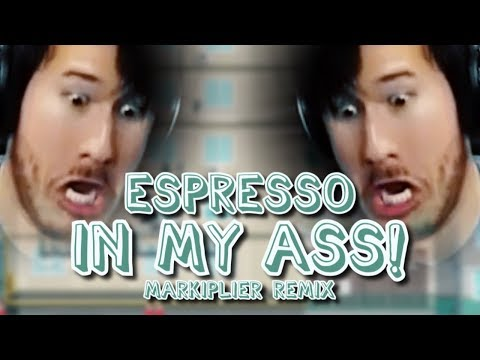 ESPRESSO IN MY ASS! Markiplier Remix  Song  Endigo