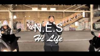 """N.E.S  """"Hi Life"""" teaser"""