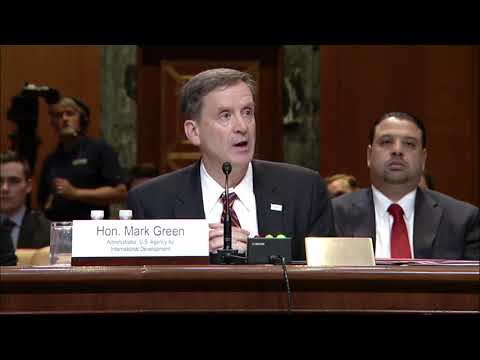 USAID Administrator Green Testifies On FY 2019 Budget