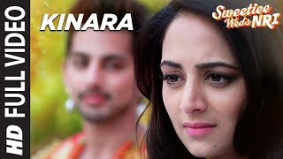 Kinara Song (Full Video) | Sweetiee Weds NRI | Himansh Kohli, Zoya Afroz | Palas …
