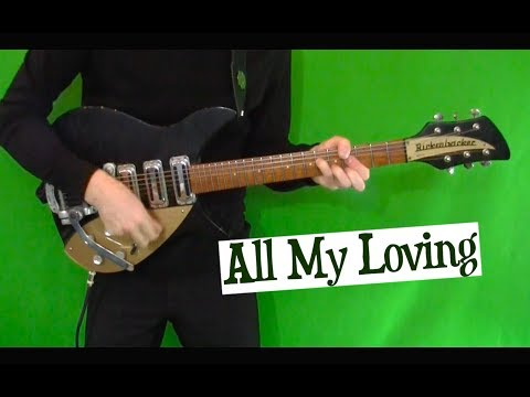 All My Loving - John's Rhythm Guitar Part on the Rickenbacker 325