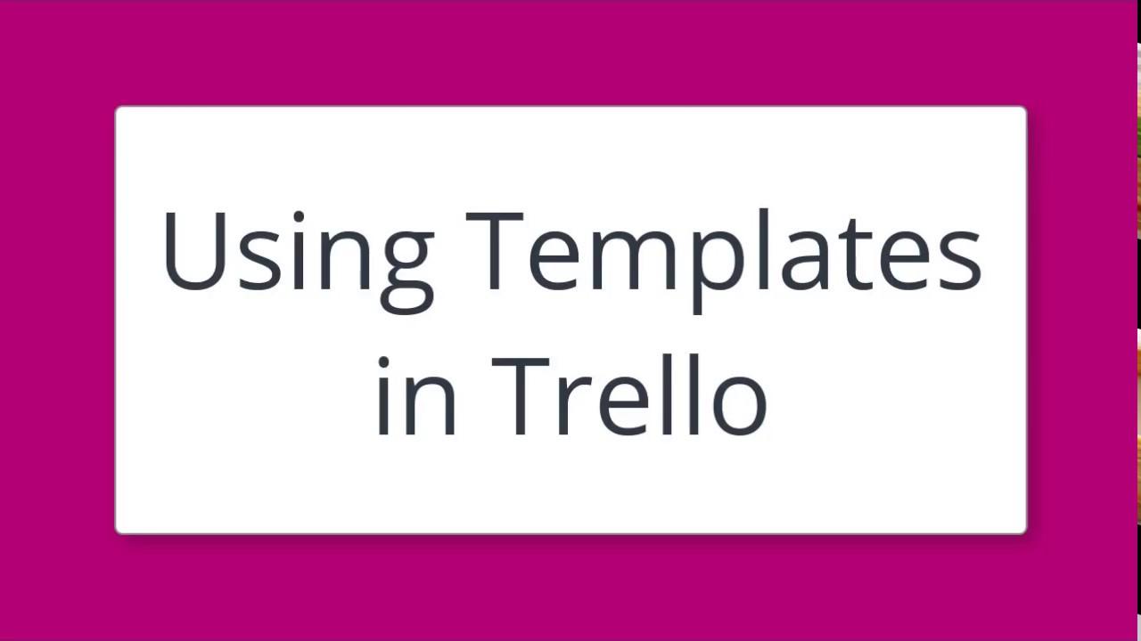 how to create templates in trello
