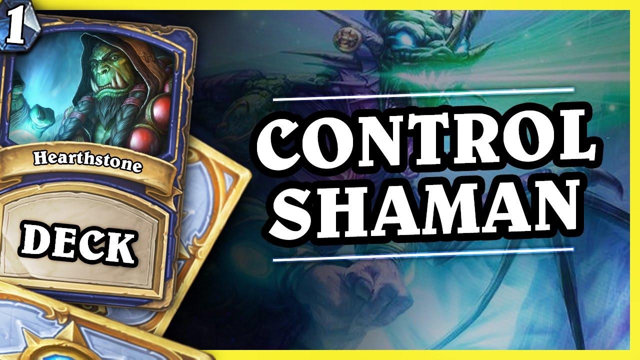CONTROL SHAMAN 1/2 – Hearthstone Decks