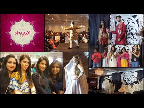 Montreal Shaadi Show 4 Vlog | South Asian Bridal Show