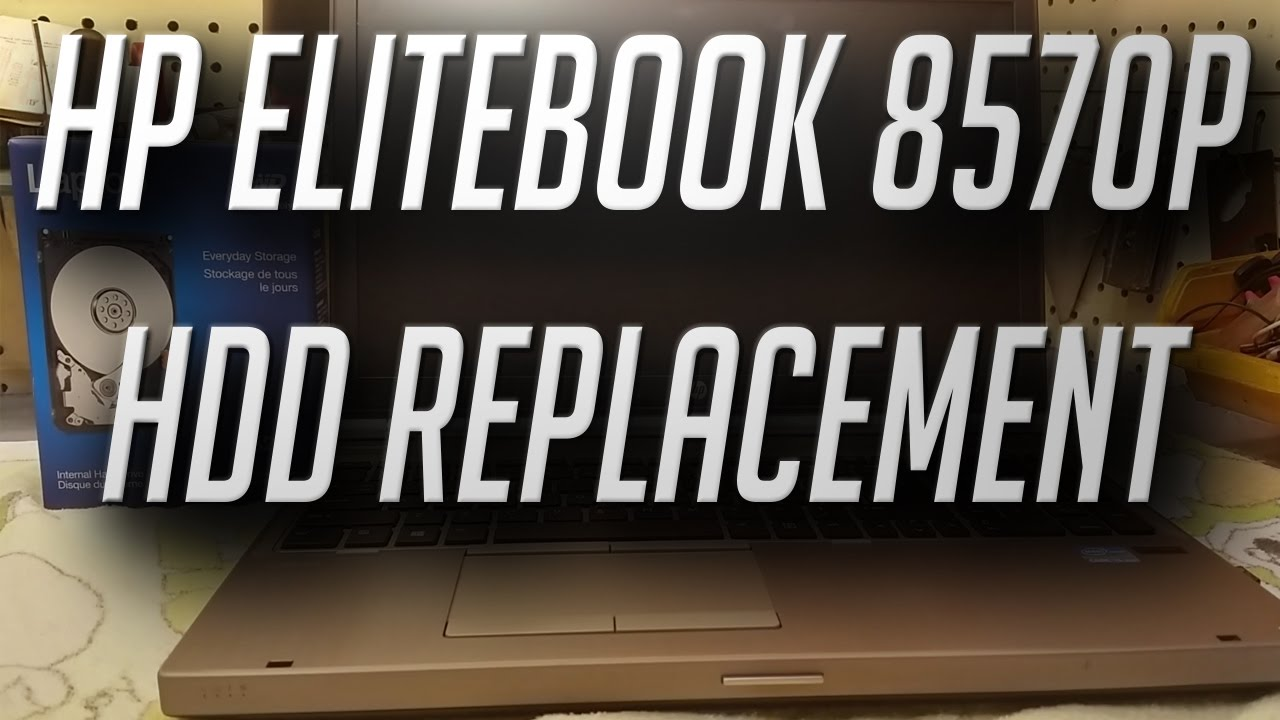 HP Elitebook 8570p Hard Drive Removal - Replacement