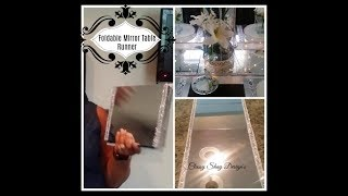 DIY: Dollar Tree - Foldable Mirror Table Runner -Home Decor
