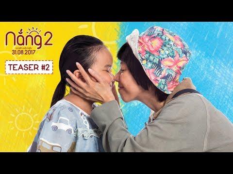 Nắng 2 - Teaser Trailer 2 - Khởi chiếu 31.08.2017