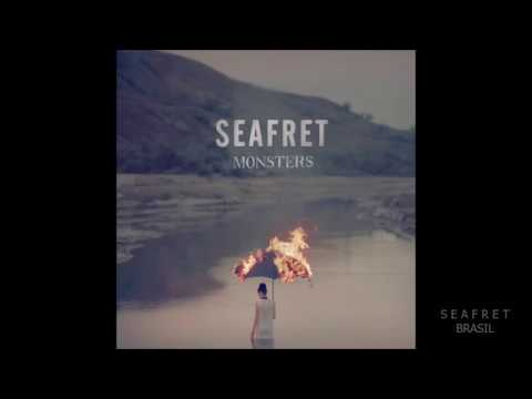 Seafret - Monsters (LEGENDADO PT-BR)