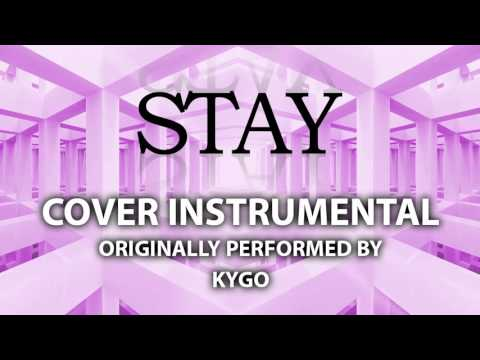 Stay (Cover Instrumental) [In the Style of KYGO feat. Maty Noyes]